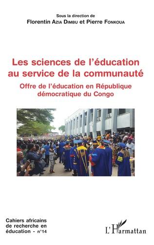 Couverture Les sciences de l'éducation au service de la communauté