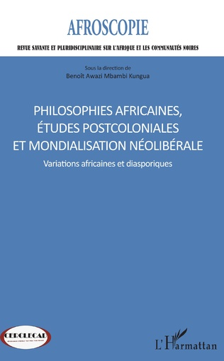 Couverture Philosophies africaines, études postcoloniales et mondialisation néolibérale