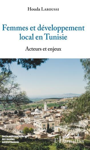 Couverture Femmes et développement local en Tunisie