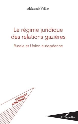 Couverture Le régime juridique des relations gazières