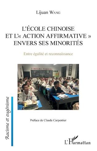 Couverture L'école chinoise et l'action affrirmative envers les minorités