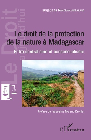 Couverture Le droit de la protection de la nature à Madagascar