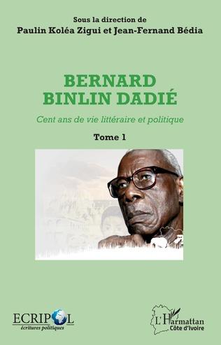 Couverture Bernard Binlin Dadié Tome 1