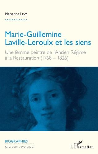 Couverture Marie-Guillemine Laville-Leroulx et les siens