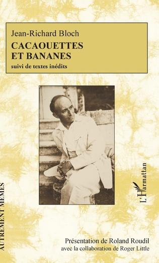 Couverture Cacaouettes et bananes suivi de textes inédits