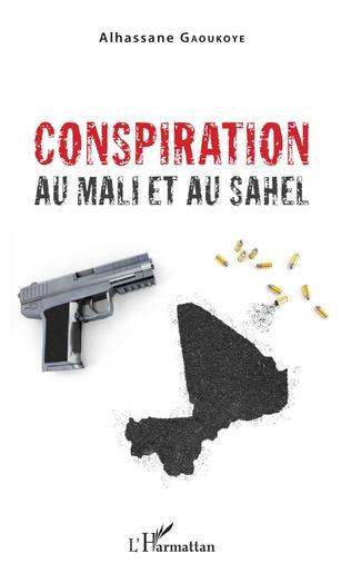 Couverture Conspiration au mali et au Sahel