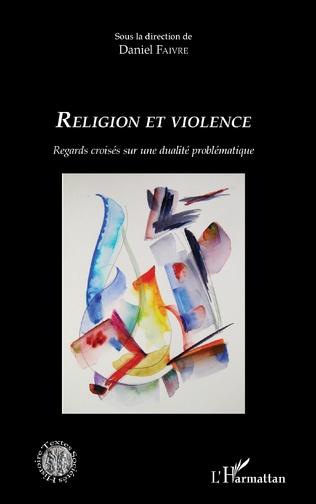 Couverture Images et caricatures au vif du rapport entre violence et religion