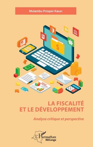 Couverture La fiscalité et le développement