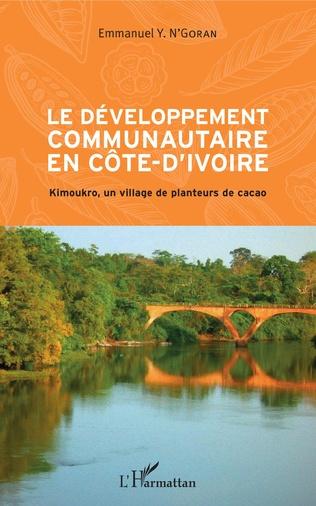 Couverture Le développement communautaire en Côte d'Ivoire