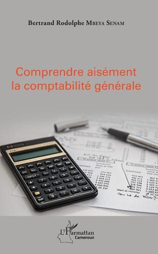 Couverture Comprendre aisément la comptabilité générale