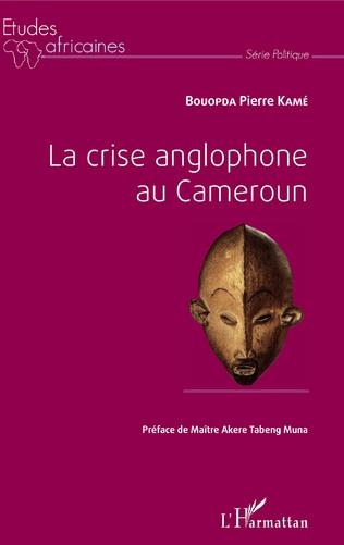 Couverture La crise anglophone au Cameroun