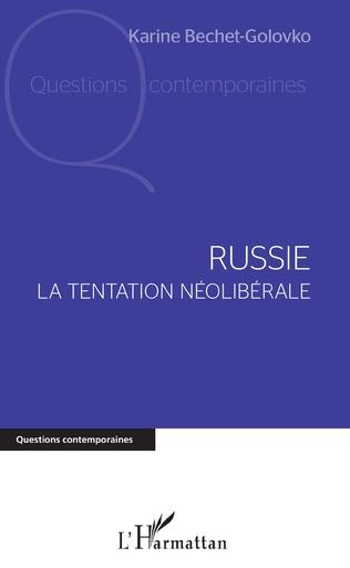 Couverture Russie. La tentation néolibérale