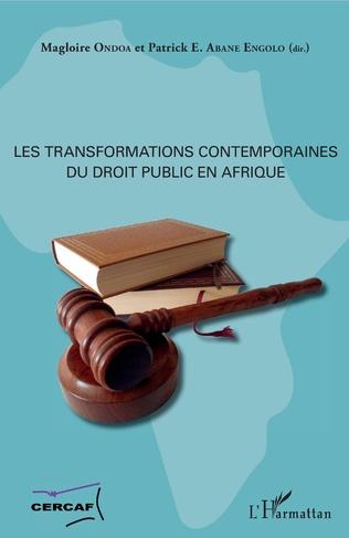 Couverture Les transformations contemporaines du droit public en Afrique
