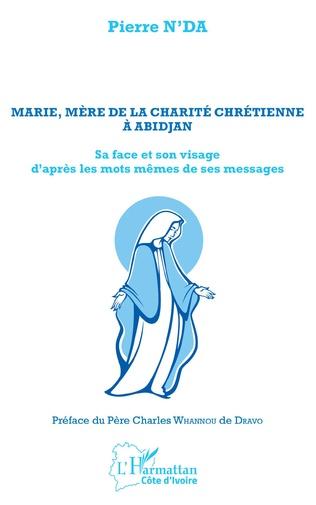 Couverture Marie, mère de la charité chrétienne à Abidjan