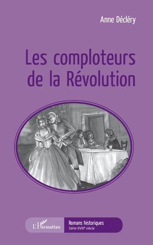 Couverture Les comploteurs de la Révolution