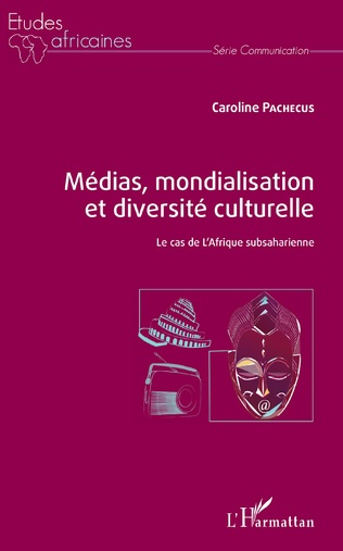 Couverture Médias, mondialisation et diversité culturelle
