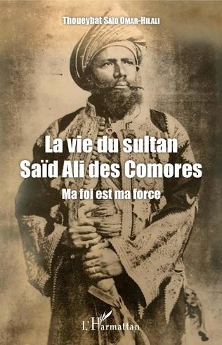 Couverture La vie du sultan Saïd Ali des Comores