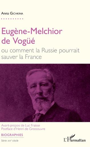 Couverture Eugène-Melchior de Vogüé
