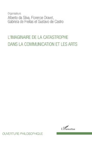 Couverture L'imaginaire de la catastrophe dans la communication et les arts