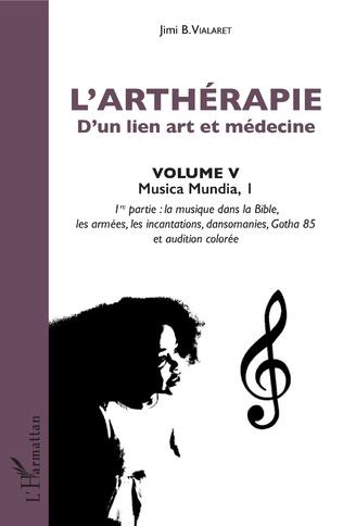 Couverture L'arthérapie d'un lien art et médecine (Volume 5)