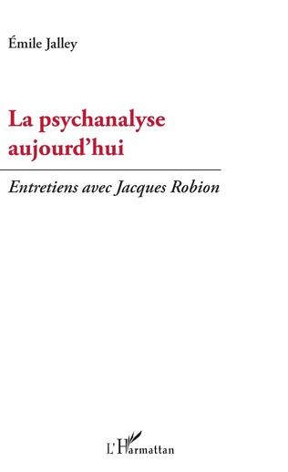 Couverture La psychanalyse aujourd'hui