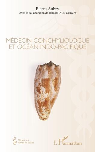 Couverture MEDECIN CONCHYLIOLOGUE ET OCEAN INDO PACIFIQUE