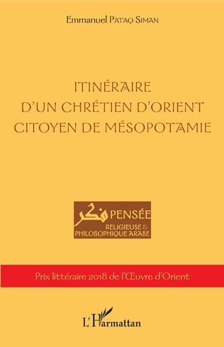 Couverture Itinéraire d'un chrétien d'orient citoyen de Mésopotamie