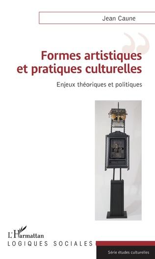 Couverture Formes artistiques et pratiques culturelles