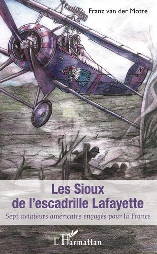 Couverture Les Sioux de l'escadrille Lafayette