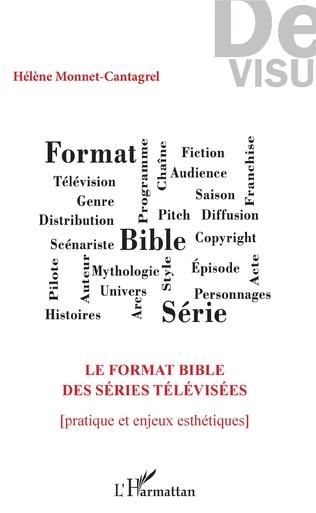Couverture Le format bible des séries télévisées