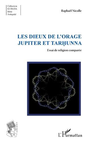 Couverture Les dieux de l'orage Jupiter et Tarhunna