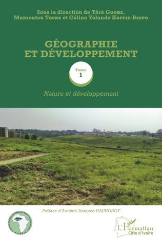 Couverture Géographie et développement Tome 1