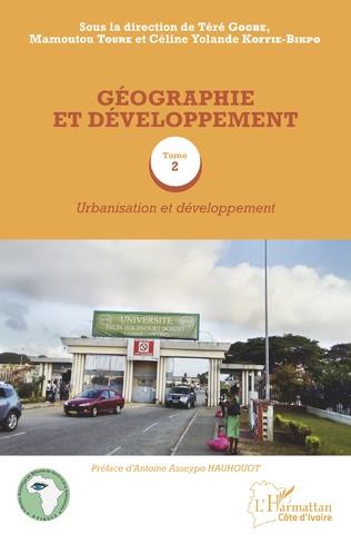 Couverture Géographie et développement Tome 2