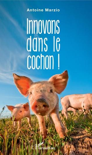 Couverture Innovons dans le cochon !