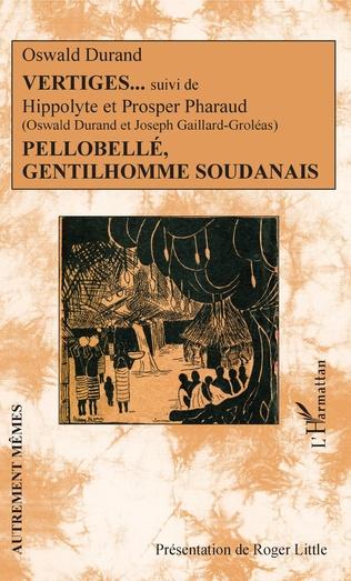 Couverture Vertiges suivi de Pellobellé, gentilhomme soudanais