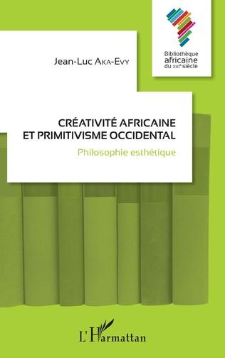 Couverture Créativité africaine et primitivisme occidental