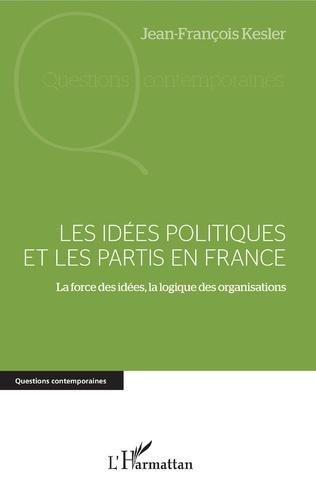 Couverture Les idées politiques et les partis en France