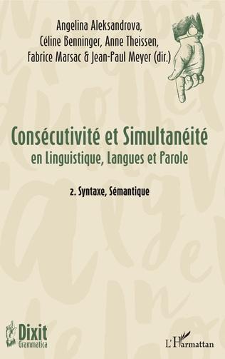 Couverture Considérons une chose : P. Une construction syntacticosémantique entre consécutivité et simultanéité