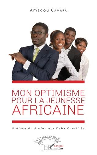 Couverture Mon optimisme pour la jeunesse africaine