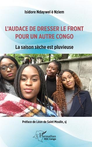 Couverture L'audace de dresser le front pour un autre Congo