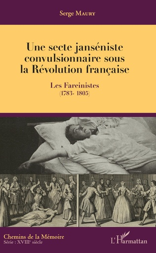 Couverture Une secte janséniste convulsionnaire sous la Révolution française
