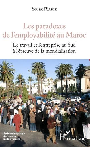 Couverture Les paradoxes de l'employabilité au Maroc