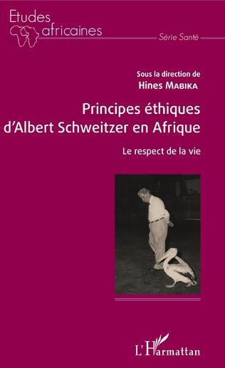 Couverture Principes éthiques d'Albert Schweitzer en Afrique
