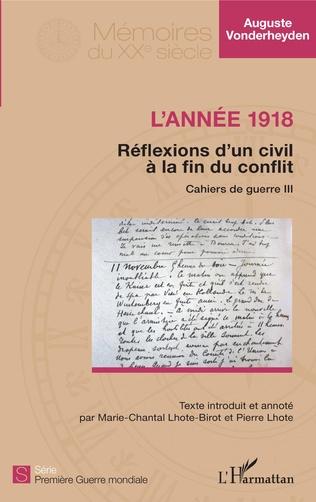 Couverture L'année 1918 - Réflexions d'un civil à la fin du conflit