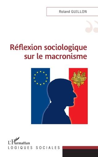 Couverture Réflexion sociologique sur le macronisme