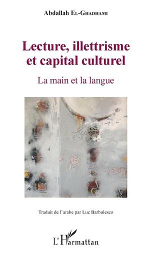 Couverture Lecture, illettrisme et capital culturel