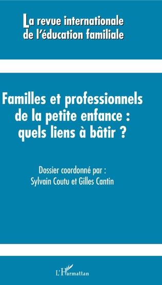Couverture Familles et professionnels de la petite enfance quels liens à bâtir ?