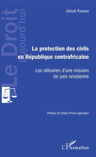 Couverture Protection des civils en République centrafricaine