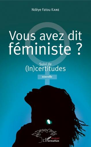 Couverture Vous avez dit féministe ?