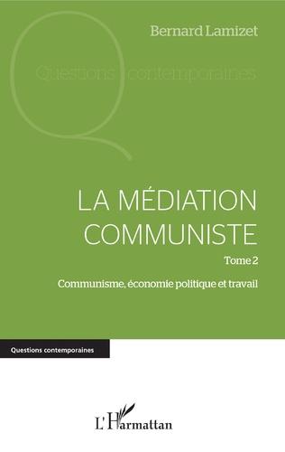 Couverture La médiation communiste